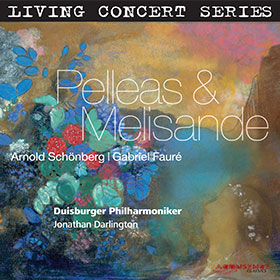 Schönberg · Fauré · Jonathan Darlington Dirigent