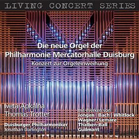 Jongen, Bach, Whitlock, Wagner/Lemare, Thalben-Ball, Guilmant · Iveta Apkalna, Thomas Trotter