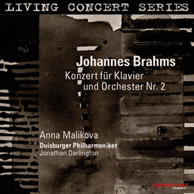 Johannes Brahms · Anna Malikova · Jonathan Darlington