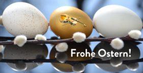 Wir wünschen Ihnen ein frohes Osterfest!