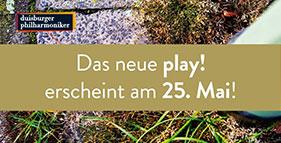 Das neue play! erscheint am 25. Mai!