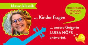 Kinder fragen … Luisa Höfs