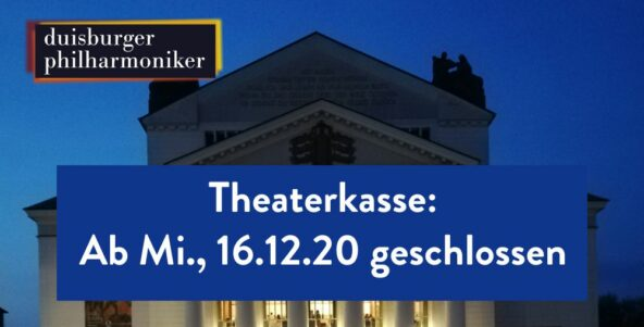 Theaterkasse ab Mittwoch 16.12. geschlossen
