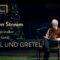 Online im Stream: Hänsel und Gretel
