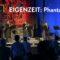 Magisch: EIGENZEIT-Konzert Phantasmagorie