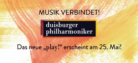 play! 2016/2017 - das Jahresprogramm der Duisburger Philharmoniker